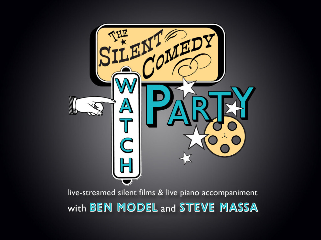 Silent Comedy Watch Party Presentation screen